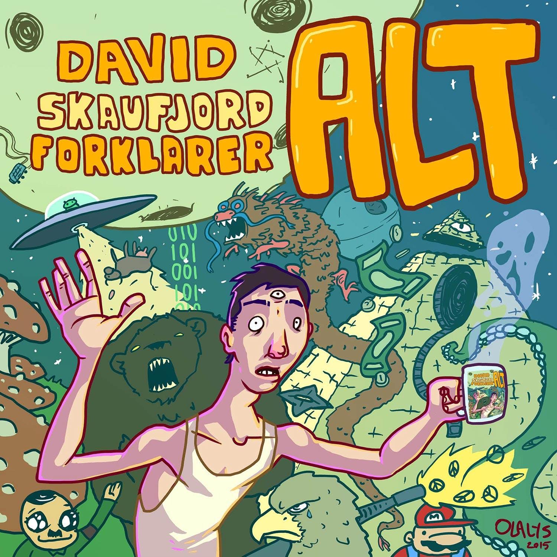 David Skaufjord forklarer alt