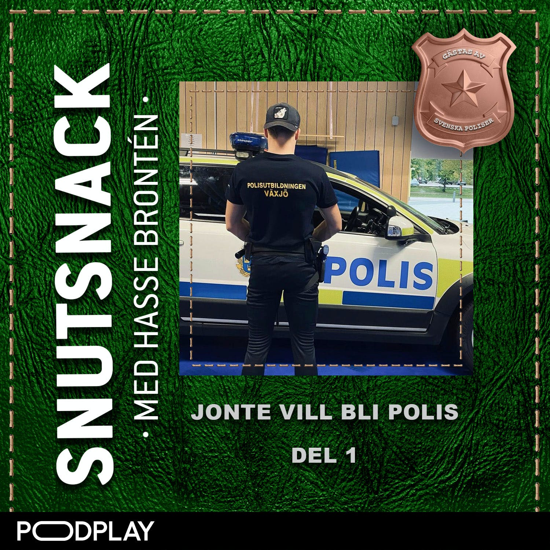 Jonte vill bli polis del 1